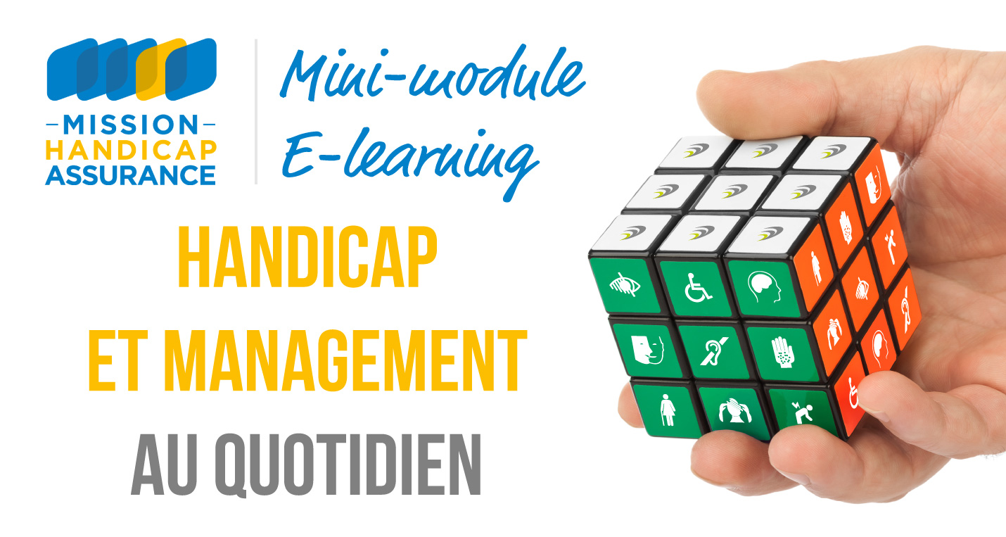 Mini-module E-learning Handicap et Management au quotidien - Mission Handicap Assurance MHA2